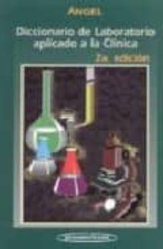 Vinisenzatrucco.it Diccionario De Laboratorio Aplicado A La Clinica Image