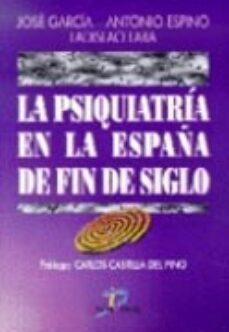 Descargar libros de audio italianos PSIQUIATRIA EN LA ESPAÑA DE FIN DE SIGLO de  9788479783419 (Spanish Edition)