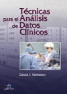 Descargar epub books android TECNICAS PARA EL ANALISIS DE DATOS CLINICOS PDF in Spanish de DAVID F. NETTLETON 9788479787219