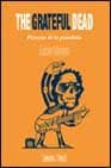 Viamistica.es The Grateful Dead: Pioneros De La Psicodelia Image