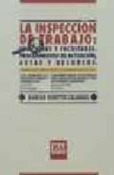 Encuentroelemadrid.es La Inspeccion De Trabajo: Funciones Y Facultades. Procedimiento D E Actuacion, Actas Y Recursos Image