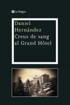 Costosdelaimpunidad.mx (Pe) Creus De Sang Al Grand Hotel Image