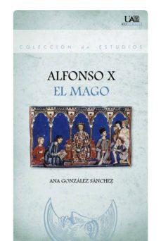 alfonso x el mago (ebook)-ana gonzalez sanchez-9788483444719