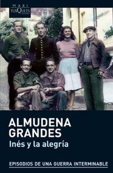 Descarga los libros más vendidos gratis INES Y LA ALEGRIA 9788483836019 (Spanish Edition)