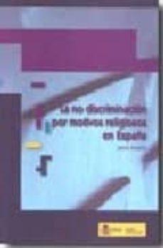 la no discriminacion por motivos religiosos en españa.-jaime rossell-9788484172819