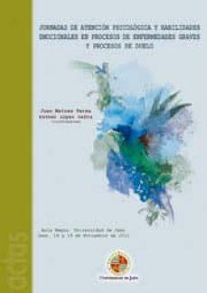 jornadas de atención psicológica y habilidades emocionales en procesos de duelo. 18 y 19 de noviembre de 2011 (ebook)-9788484397519