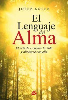 el lenguaje del alma (e-book) (ebook)-josep soler-9788484457619