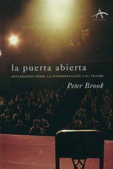 Permacultivo.es La Puerta Abierta: Reflexiones Sobre La Interpretacion Y El Teatr O (8ª Ed) Image