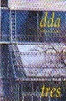 DDA TRES:_DETALLES DE ARQUITECTURA Nº 3 - VV.AA. | Adahalicante.org