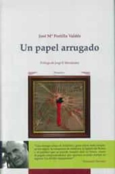 Descargar ebooks a iphone UN PAPEL ARRUGADO de JOSE MARIA PORTILLO VALDES DJVU