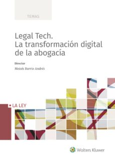 Descargar LEGAL TECH: LA TRANSFORMACION DIGITAL DE LA ABOGACIA gratis pdf - leer online