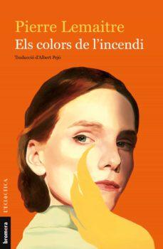 Libros descargables gratis. ELS COLORS DE L INCENDI PDF PDB FB2 en español