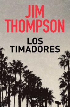 Descarga de libros gratis para ipad 2 LOS TIMADORES iBook DJVU PDB 9788490569719 de JIM THOMPSON