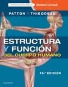 Descargar ebooks para itunes ESTRUCTURA Y FUNCIÓN DEL CUERPO HUMANO + STUDENT CONSULT EN ESPAÑOL