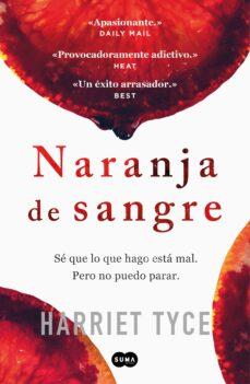 Descargas online de libros sobre dinero. NARANJA DE SANGRE 9788491293019 en español de HARRIET TYCE PDF