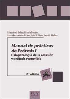 Curiouscongress.es Manual De Prácticas De Prótesis I (2ª Ed.) Image
