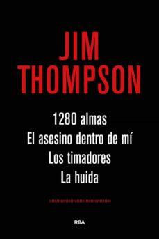Descargar libro en ipad 1280 ALMAS; EL ASESINO DENTRO DE MI; LOS TIMADORES; LA HUIDA 9788491871019 FB2 PDB (Spanish Edition)