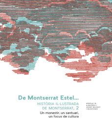Costosdelaimpunidad.mx De Montserrat Estel. Història Il.lustrada De Montserrat, Vol. 2 Image