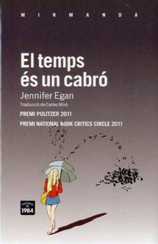 Ebook for vhdl descargas gratuitas EL TEMPS ES UN CABRO (PREMI NATIONAL BOOK CRITICS CIRCLE 2011/ PR EMI PULITZER 2011) de JENNIFER EGAN (Literatura española)