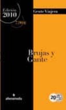 Bressoamisuradi.it Brujas Y Gante (Gente Viajera) 2010 Image