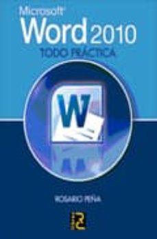 word 2010 todo practica-rosario peña-9788493831219