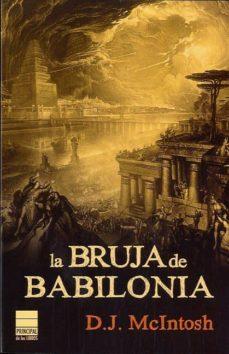 Libros electrónicos gratuitos para descargar en formato epub LA BRUJA DE BABILONIA 9788493897819