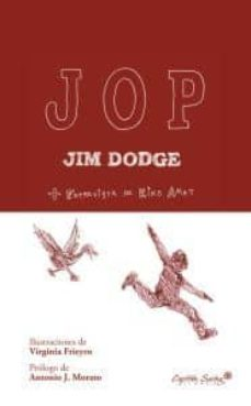 Descarga gratuita de libros para iphone. JOP (Literatura española) de JIM DODGE  9788493898519