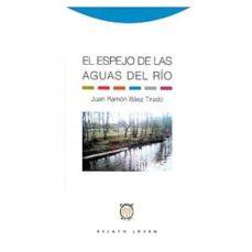 Inmaswan.es El Espejo De Las Aguas Del Rio Image