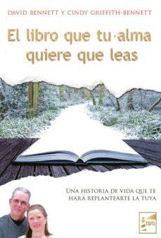 libro que tu alma quiere que leas-david bennett-9788494116919
