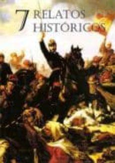 7 RELATOS HISTORICOS - VV.AA. | Adahalicante.org