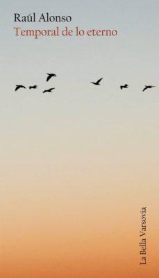 Audiolibro en línea gratuito sin descargas TEMPORAL DE LO ETERNO de RAUL ALONSO