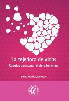 la tejedora de vidas (ebook)-elena garcia quevedo-9788494480119