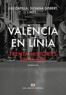Carreracentenariometro.es València En Línia: Trenta Històries En El Bus Image