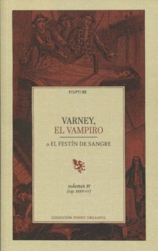 Libros electrónicos gratis para descargar gratis VARNEY, EL VAMPIRO O EL FESTIN DE SANGRE (VOL.III) (CAPITULOS XXX IV - LV) de  iBook MOBI
