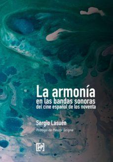 la armonía en las bandas sonoras del cine español de los noventa (ebook)-sergio lasuen-9788494853319