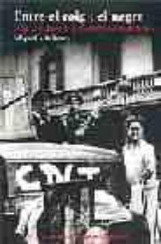 Cdaea.es Entre El Roig I El Negre: Una Cronica De La Barcelona Anarquista Image