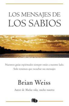 los mensajes de los sabios-brian weiss-9788496581319