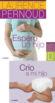Pdf ebooks rapidshare descargar LOTE ESPERO UN HIJO + CRIO A MI HIJO (Literatura española) 9788496669819 FB2 de LAURENCE PERNOUD