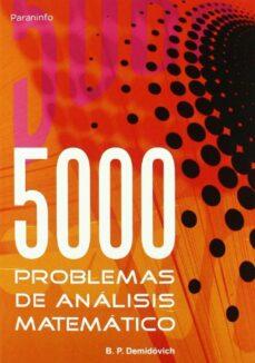 cinco mil problemas de analisis matematico-b.p. demidovich-9788497321419
