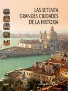 Valentifaineros20015.es Setenta Grandes Ciudades De La Historia Image