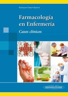 farmacología en enfermería. casos clinicos-j. somoza-9788498354119