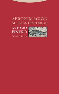 aproximación al jesús histórico-antonio piñero-9788498797619
