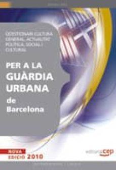Inmaswan.es Questionari Cultura General. Actualitat Politica Social I Cultura L Per La Guardia Urbana De Barcelona Image