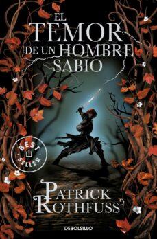 el temor de un hombre sabio (saga cronica del asesino de reyes 2)-patrick rothfuss-9788499899619