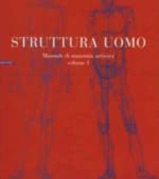 struttura uomo: manuale di anatomia artistica (vol. 1)-alberto lolli-mauro zocchetta-renzo peretti-9788873056119