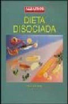 Valentifaineros20015.es Dieta Disociada Image