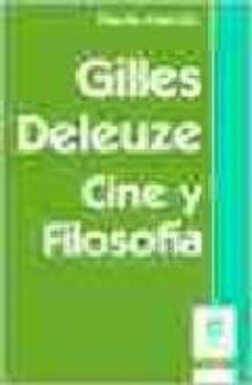 Valentifaineros20015.es Guilles Deleuze: Cine Y Filosofia Image