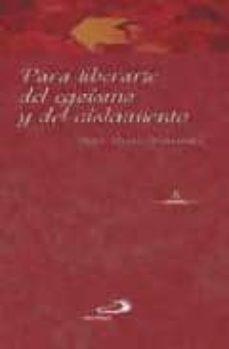 Inmaswan.es Para Liberarte Del Egoismo Y Del Aislamiento (Coleccion Ser Feliz ) Image