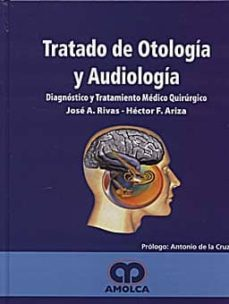 Followusmedia.es Tratado De Otologia Y Audiologia: Diagnostico Y Tratamiento Medic O-quirurgico) Image