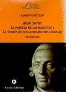 Chapultepecuno.mx Adam Smith: La Riqueza De Las Naciones Y La Teoría De Los Sentimientos Morales-resumidas- Image